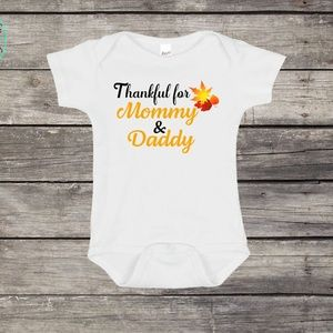 Thankful for Mommy & Daddy Onesie